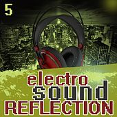 Electro Sound Reflection 5 by Various Artists