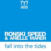 Fall into Tides by Ronski Speed