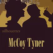 Silhouettes by McCoy Tyner