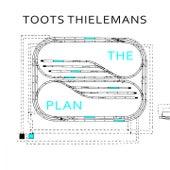 The Plan von Toots Thielemans