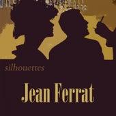 Silhouettes de Jean Ferrat