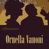 Silhouettes von Ornella Vanoni