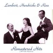 Remastered Hits (All Tracks Remastered) de Lambert, Hendricks and Ross