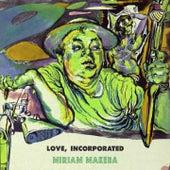 Love Incorporated de Miriam Makeba