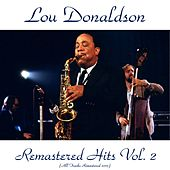 Remastered Hits Vol. 2 (All Tracks Remastered) by Lou Donaldson