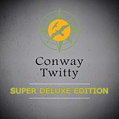 Super Deluxe Edition de Conway Twitty