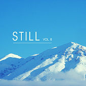Still, Vol. 8 - The Blissful Chill-Out Lounge Collection Presented by Mareld von Various Artists