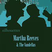 Silhouettes von Martha and the Vandellas