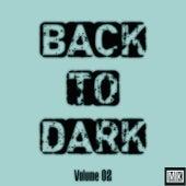Back to Dark, Vol. 2 by MTK