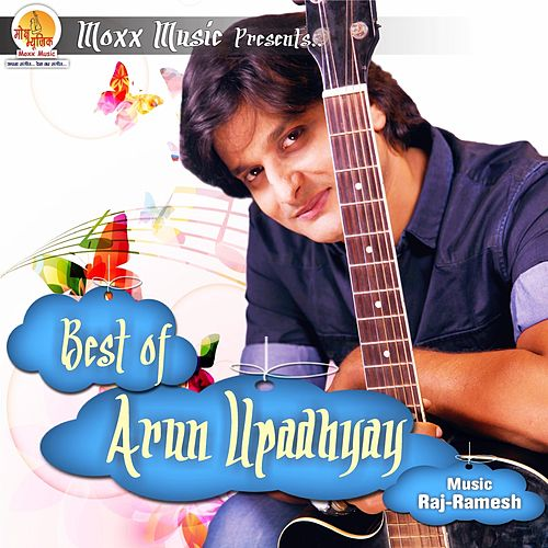 Best of Arun Upadhyay by Various Artists