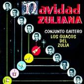 Navidad Zuliana Conjunto Gaitero Los Guacos Del Zulia de GUACO