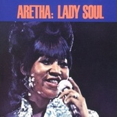 Lady Soul (With Bonus Selections) by Aretha Franklin
