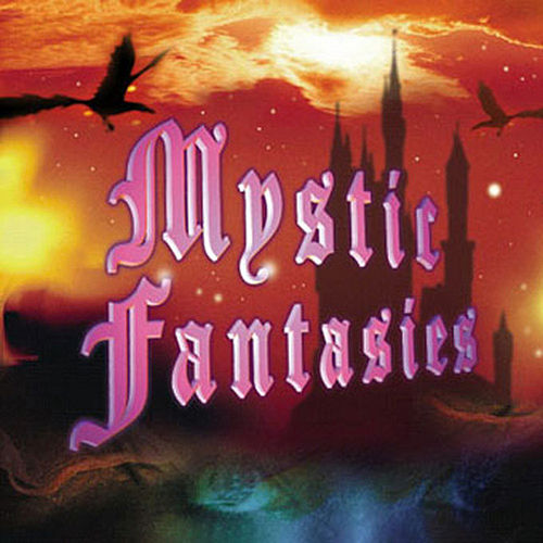 Mystic Fantasies by Various Artists