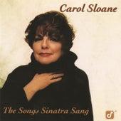 The Songs Sinatra Sang by Carol Sloane