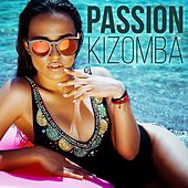 Passion Kizomba by Various Artists