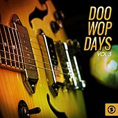 Doo Wop Days, Vol. 5 von Various Artists