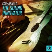 The Sound Innovator, Vol. 5 von Eddy Arnold