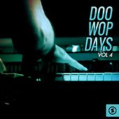 Doo Wop Days, Vol. 4 de Various Artists