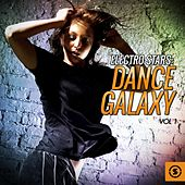 Electro Stars: Dance Galaxy, Vol. 1 by Various Artists