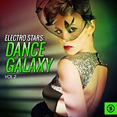 Electro Stars: Dance Galaxy, Vol. 2 by Various Artists