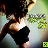 Galaxy Dance: Electric Sky, Vol. 2 by Various Artists