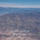 Rhus Typhina - Single de La Fraicheur