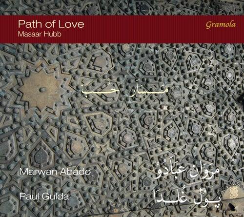 Path of Love: Masaar Hubb by Various Artists