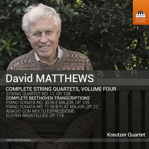Matthews: Complete String Quartets, Vol. 4 by Kreutzer Quartet