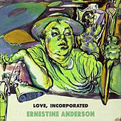 Love Incorporated by Ernestine Anderson