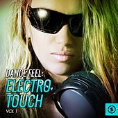 Dance Feel: Electro Touch, Vol. 1 by Various Artists