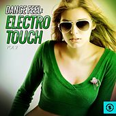 Dance Feel: Electro Touch, Vol. 2 by Various Artists