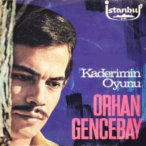 Kaderimin Oyunu (45'lik) by Orhan Gencebay