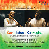 Sare Jahan Se Accha - Single by Bickram Ghosh