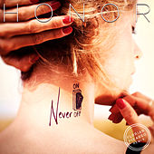 Never Off (Florian Picasso Remix) von Honor