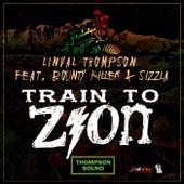 Train To Zion (feat. Sizzla & Bounty Killer) - Single de Linval Thompson