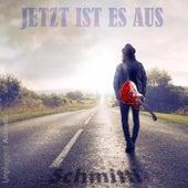 Jetzt ist es aus - Unplugged Acoustic de Schmitti