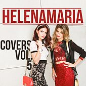 HelenaMaria Covers, Vol. 5 by HelenaMaria