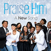 Praise Him - Single by NewSong