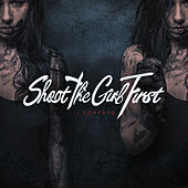 I Confess by Shoot the Girl First