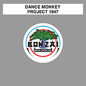 Project 1947 de Dance Monkey