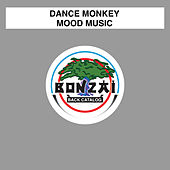 Mood Music de Dance Monkey