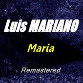 Maria (Remastered) von Luis Mariano