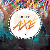 Muito Axé, Vol. 2 (Ao Vivo) de Various Artists