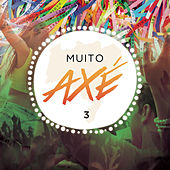 Muito Axé, Vol. 3 (Ao Vivo) de Various Artists