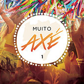 Muito Axé, Vol. 1 (Ao Vivo) von Various Artists