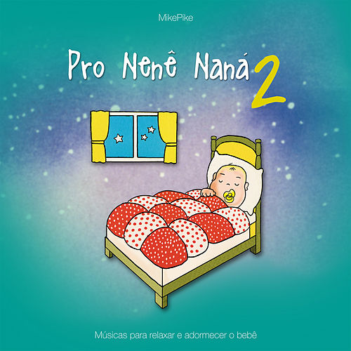 Pro Nenê Naná 2 de Michel Freidenson