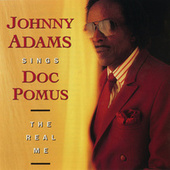 Johnny Adams Sings Doc Pomus: The Real Me by Johnny Adams