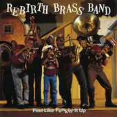 Feel Like Funkin' It Up de Rebirth Brass Band