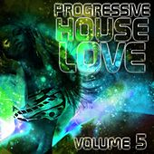 Progressive House Love, Vol. 5 - EP by Various Artists