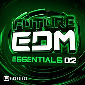 Future EDM Essentials, Vol. 2 - EP von Various Artists